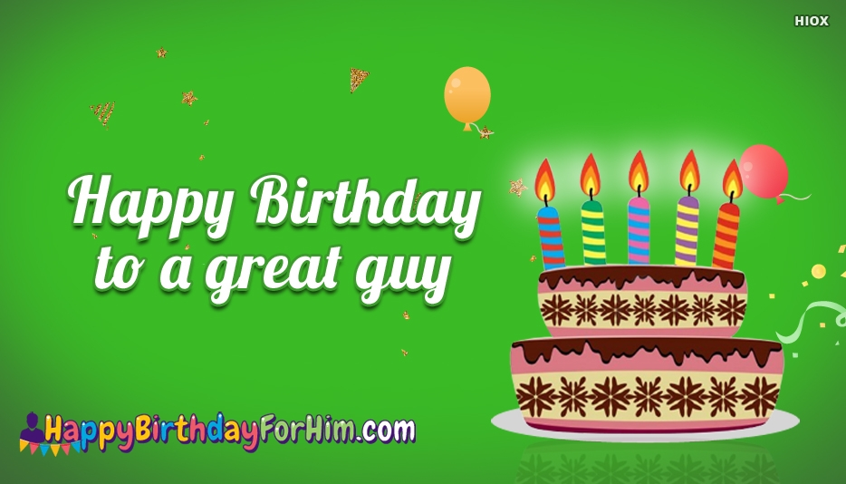 happy birthday images for a guy ; happy-birthday-for-him-52650-21071