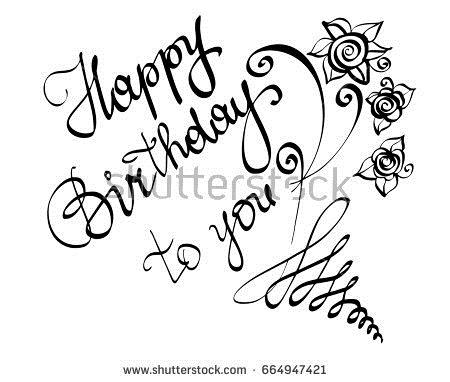 happy birthday in cursive writing ; stock-vector-vector-hand-written-lettering-calligraphy-text-happy-birthday-to-you-for-greeting-card-isolated-664947421