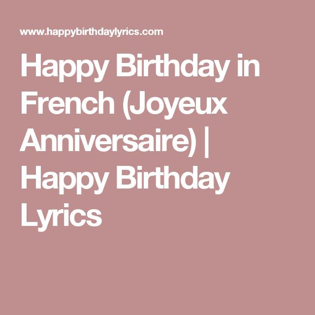 happy birthday in french lyrics ; 96562aeec00244050593e37e4d56043e