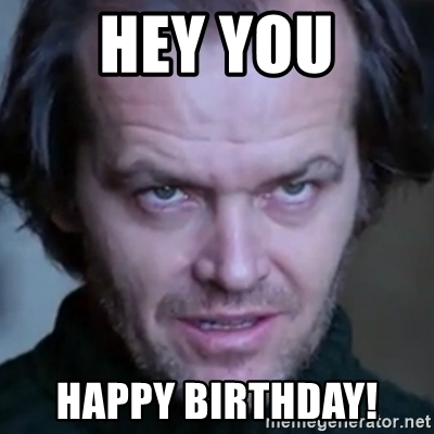 happy birthday jack meme ; 57409430