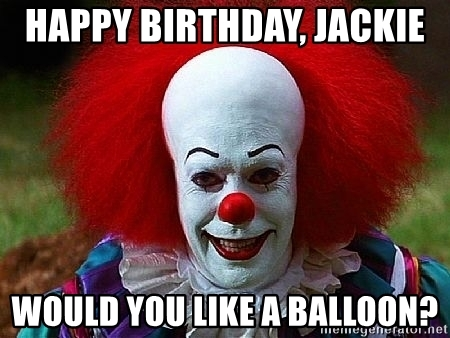 happy birthday jackie meme ; 59385552