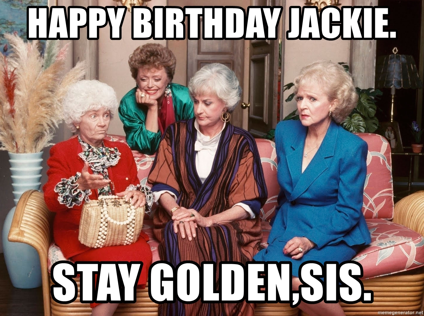 happy birthday jackie meme ; 68640759