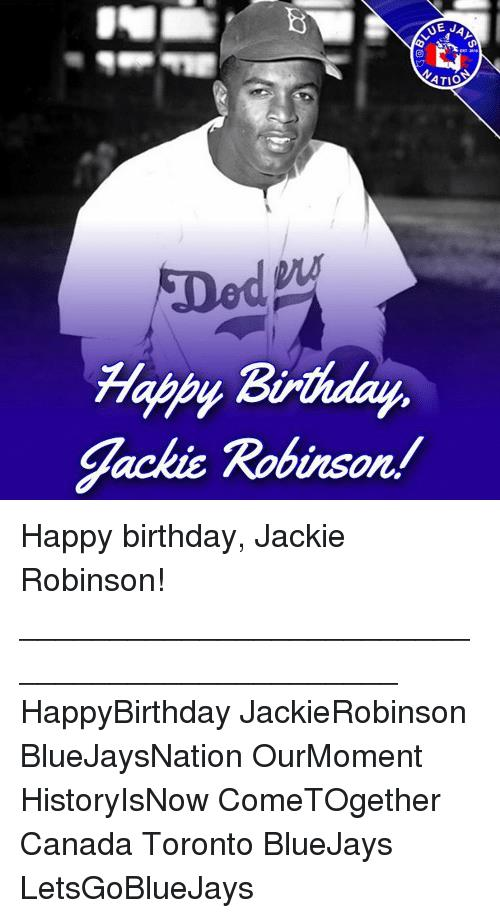 happy birthday jackie meme ; e-j-atio-birthday-happh-jackie-robinson-happy-birthday-jackie-13342053