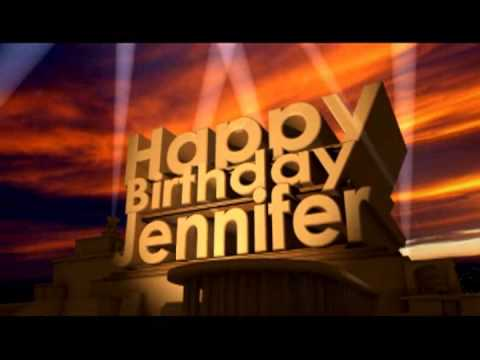 happy birthday jennifer ; hqdefault