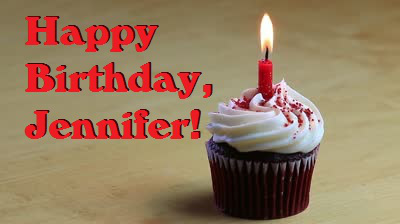 happy birthday jennifer ; jennifer-birthday-cupcake
