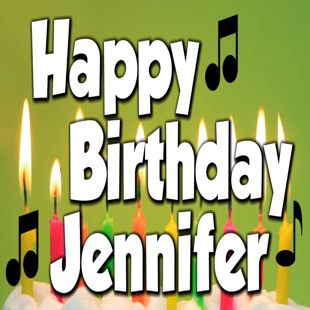 happy birthday jennifer ; luxury-happy-birthday-jennifer-a-happy-birthday-song-youtube-of-happy-birthday-jen-images