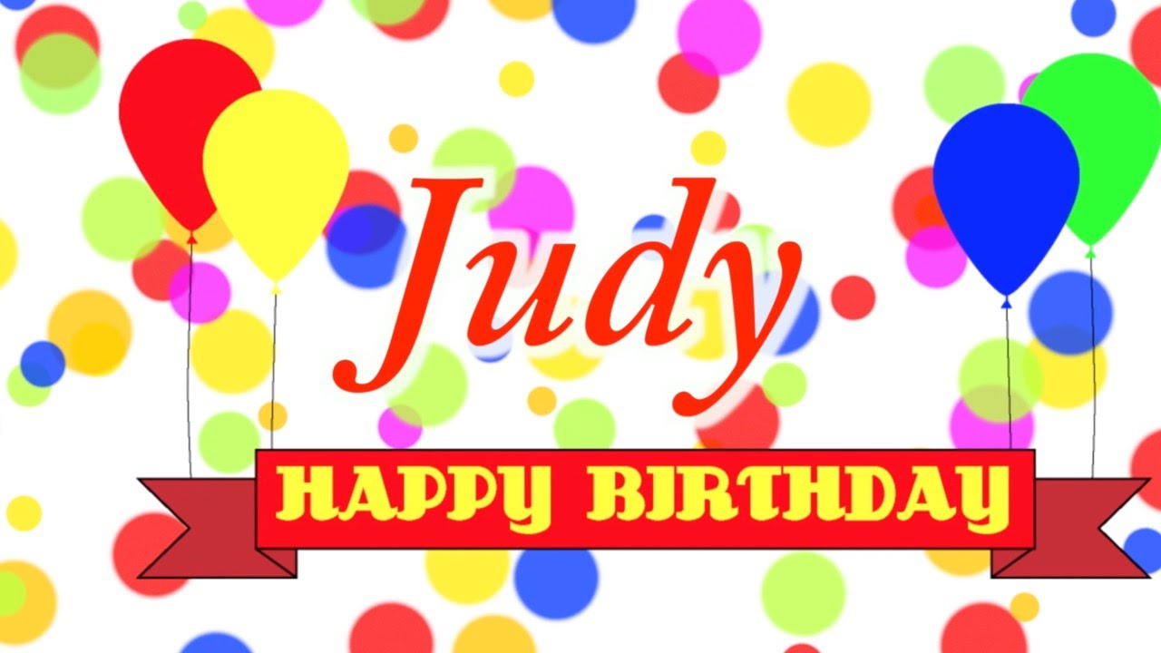 happy birthday judy images ; maxresdefault