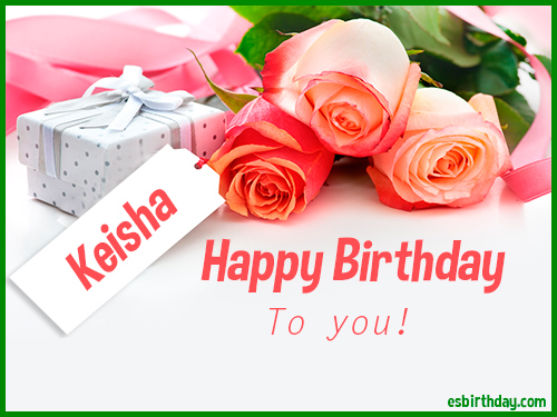 happy birthday keisha ; Keisha-Happy-Birthday