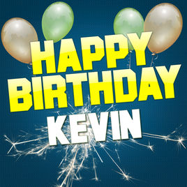 happy birthday kevin ; 268x0w