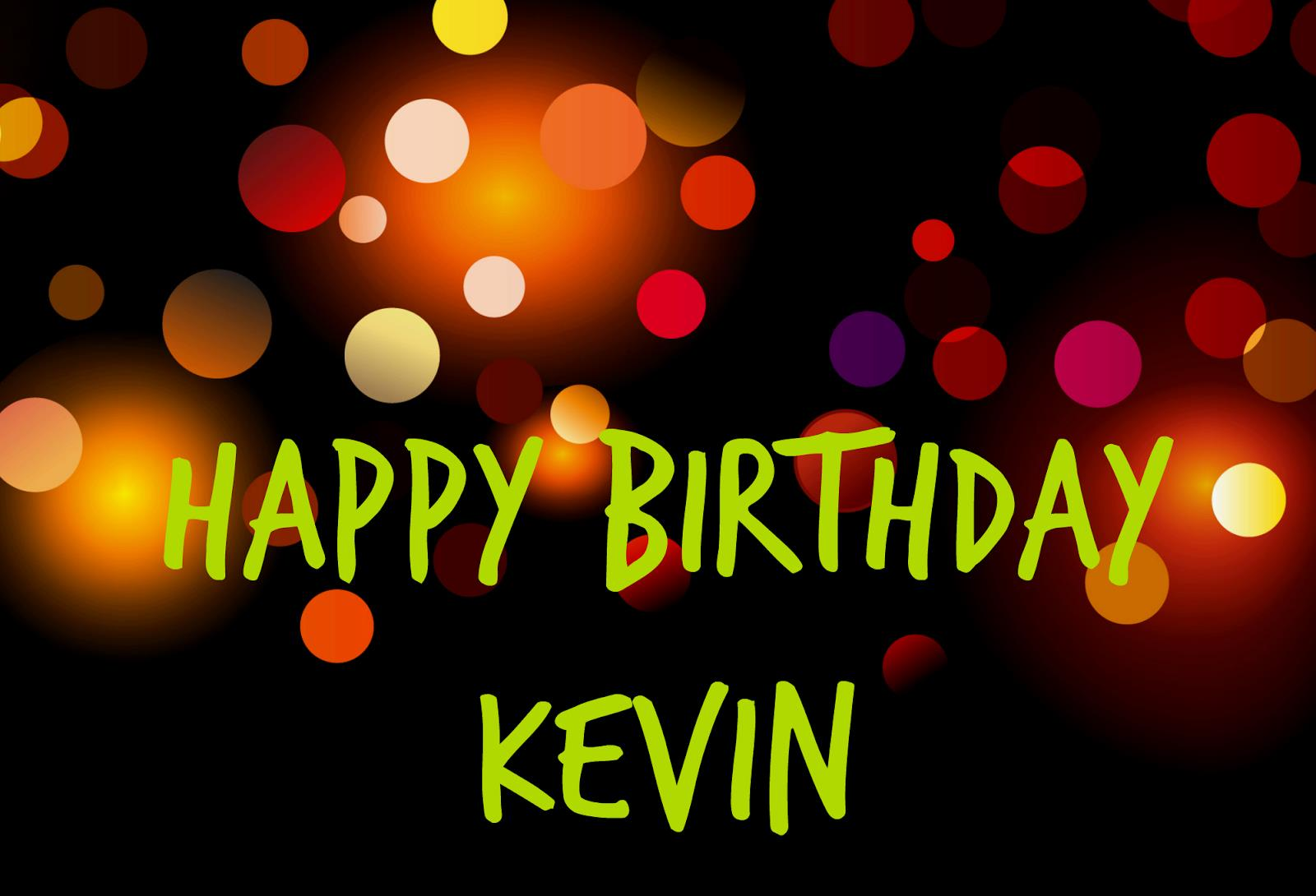 happy birthday kevin ; Untitled