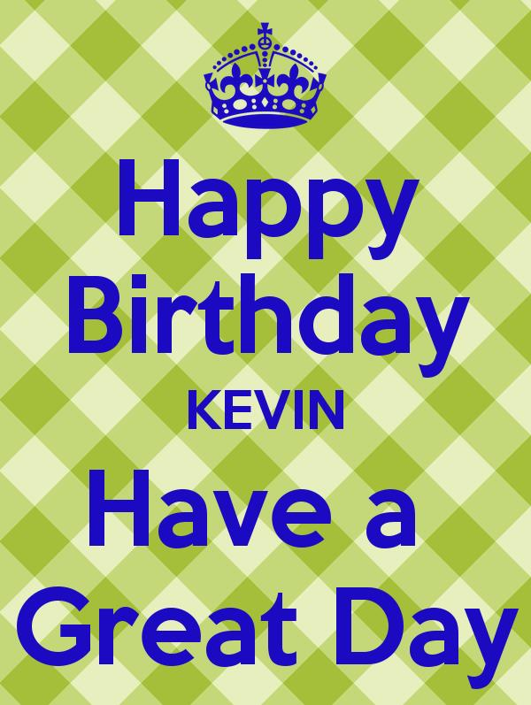 happy birthday kevin ; happy-birthday-kevin-images-15