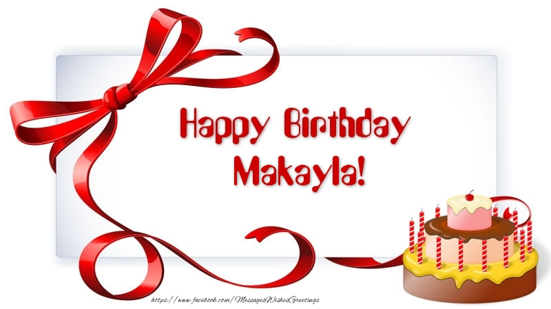 happy birthday makayla ; birthday-makayla-18285