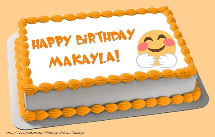 happy birthday makayla ; birthday-makayla-18872