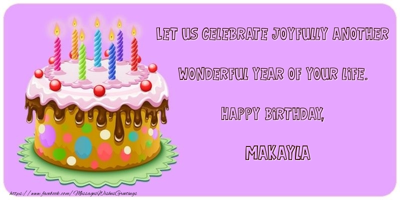 happy birthday makayla ; birthday-makayla-22553