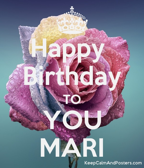 happy birthday mari ; 5816870_happy__birthday_to_you_mari