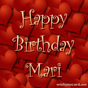 happy birthday mari ; Mari