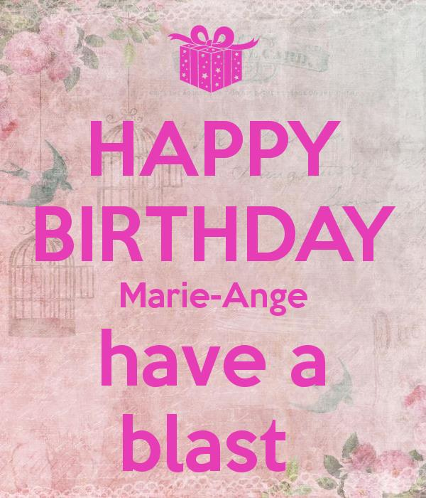 happy birthday marie images ; happy-birthday-marie-ange-have-a-blast