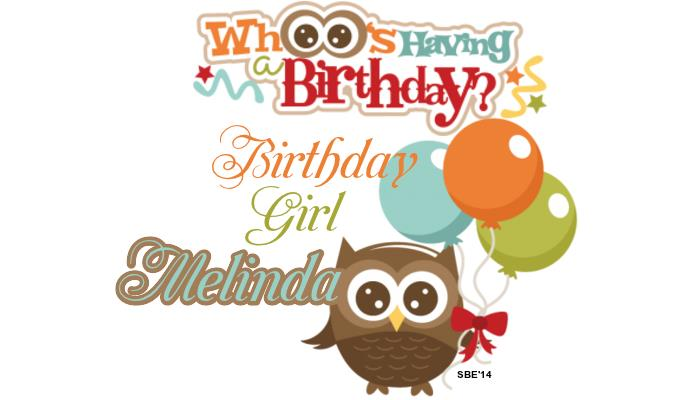 happy birthday melinda ; 3457047gcng7uv3jf