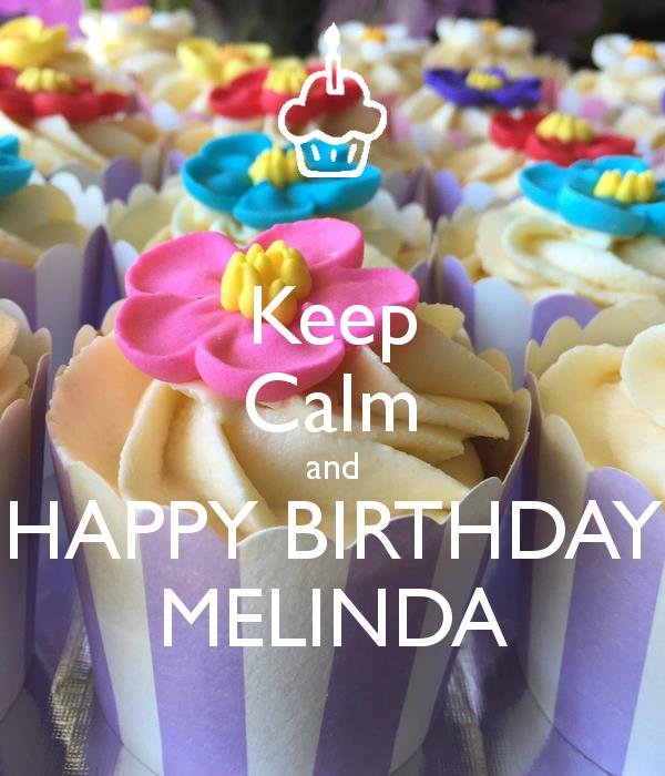 happy birthday melinda ; keep-calm-and-happy-birthday-melinda
