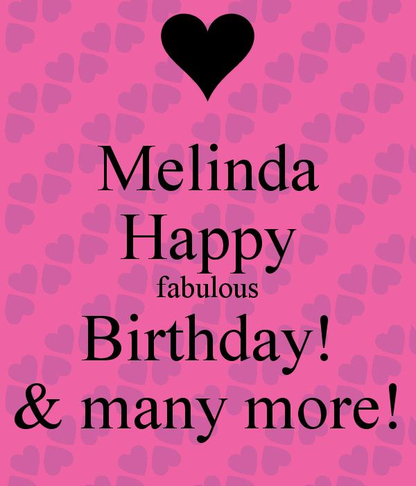 happy birthday melinda ; melinda-happy-fabulous-birthday-many-more