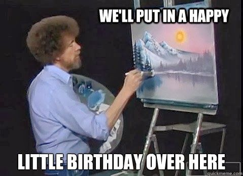 happy birthday meme for brother ; well-put-in-a-happy-little-birthday-over-here-brother-meme