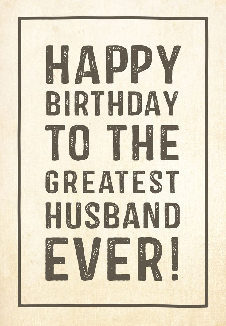happy birthday meme for husband ; 1000-birthday-husband-quotes-on-pinterest-happy-birthday-272714