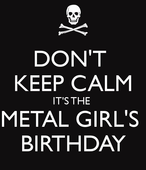 happy birthday metal ; 4ezOWnG