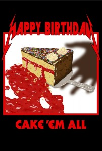 happy birthday metal ; Cake-Em-All-202x300