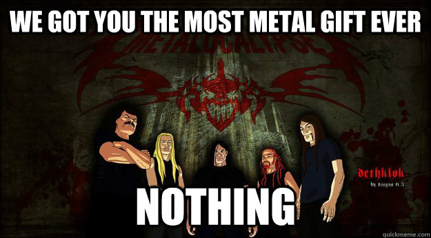 happy birthday metal meme ; 119cbc4e43bf7b1c16e08de712eb64c5