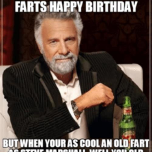 happy birthday metal meme ; fartshappy-birthday-but-when-yourascoolan-old-fart-17593515