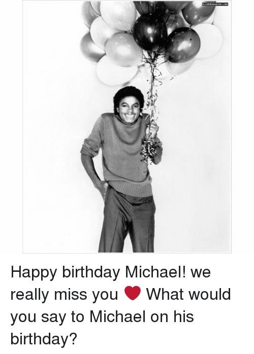 happy birthday michael jackson ; %25E3%2582%25A4%25E3%2582%25BD-happy-birthday-michael-we-really-miss-you-%25E2%259D%25A4-what-798345