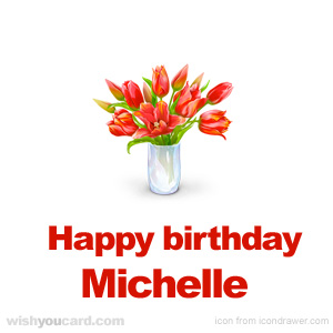 happy birthday michele images ; Michelle