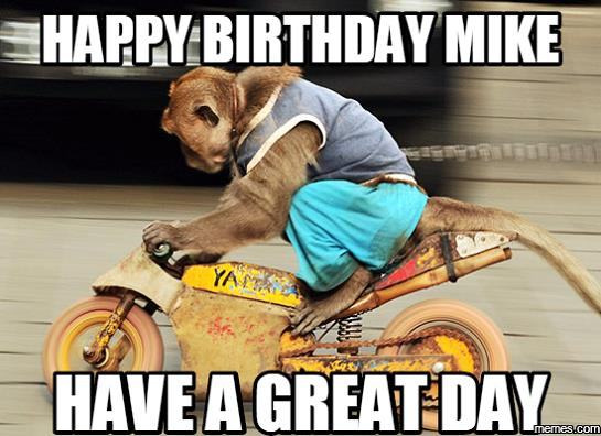 happy birthday mike funny ; Happy-Birthday-Mike-Funny-Meme