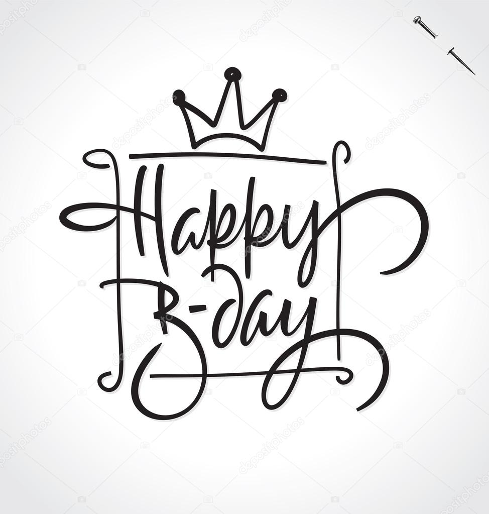 happy birthday modern ; depositphotos_100432590-stock-illustration-happy-birthday-hand-lettering-vector