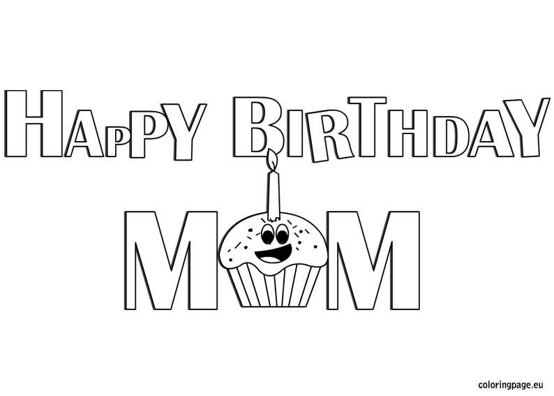 happy birthday mom coloring page ; 86c21cafebaba8c5606b0859d5053f56