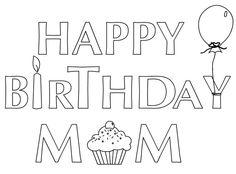 happy birthday mom coloring page ; e6d2345b98718d52450db93e84410c81--happy-birthday-mom-paper-crafting