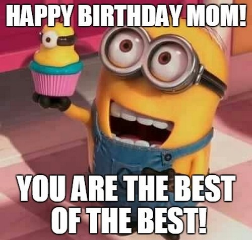 happy birthday mom memes ; minion_happy_birthday_mom_meme1
