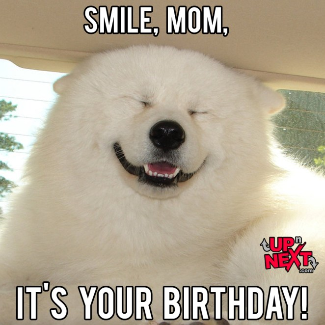 happy birthday mom memes ; smile-mom-happy-birthday-mom-meme