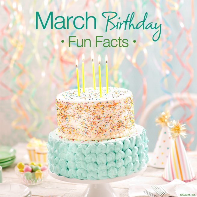 happy birthday month ; March_Birthday_Fun_Facts_BLG_AG