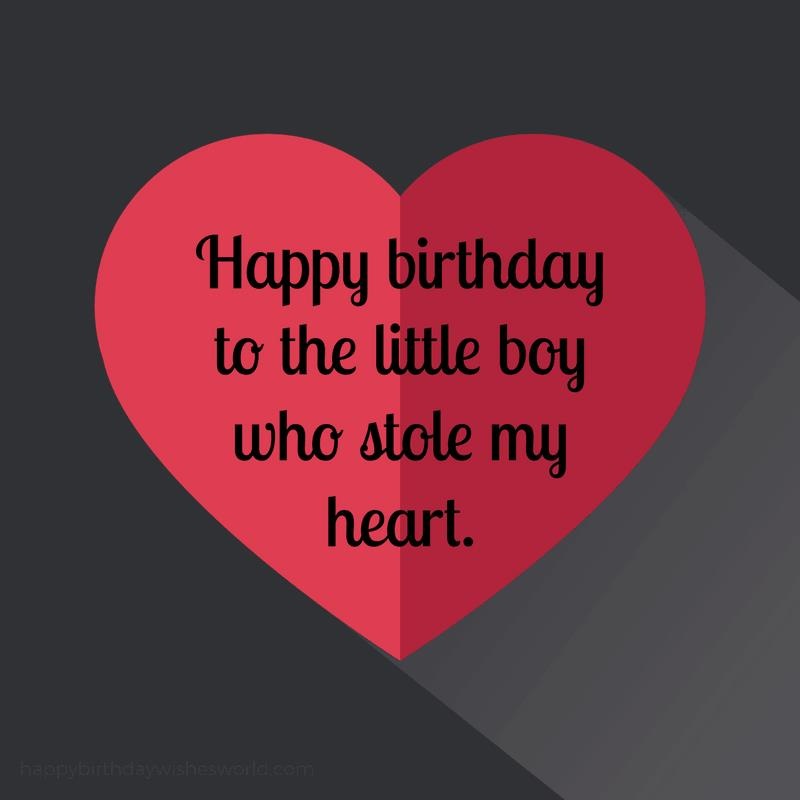 happy birthday my boy ; Happy-birthday-son-to-the-little-boy-who-stole-my-heart