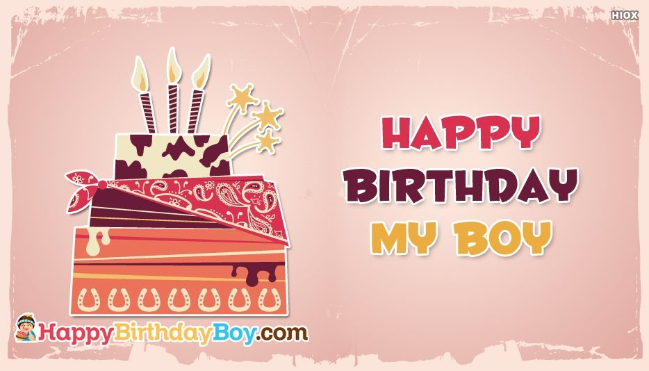 happy birthday my boy ; happy-birthday-my-boy-52650-28587