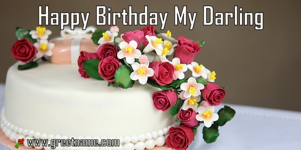 happy birthday my darling ; Happy-Birthday-My-Darling-Cake-And-Flower