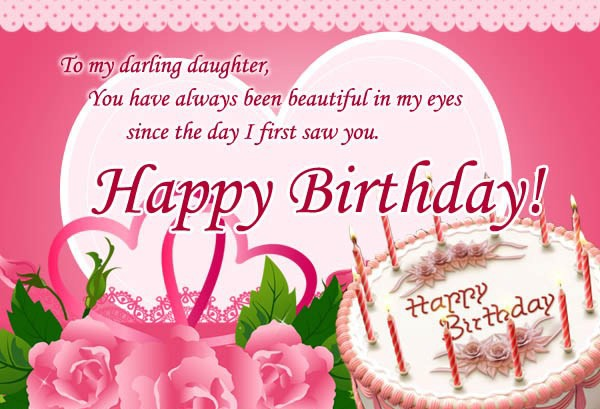 happy birthday my darling ; To-My-Darling-Daughter-Happy-Birthday-Wish-wb730-600x409