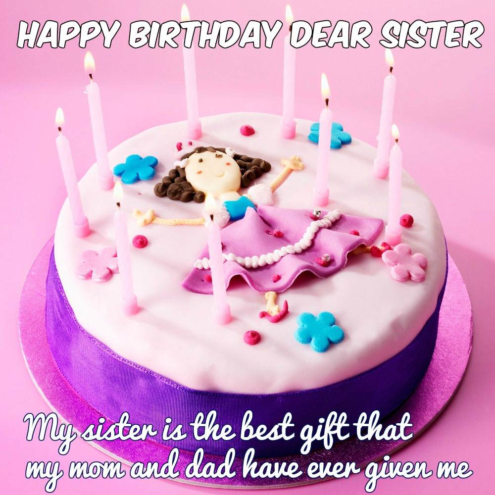 happy birthday my dear sister ; Happy-birthday-quotes-for-sister-1