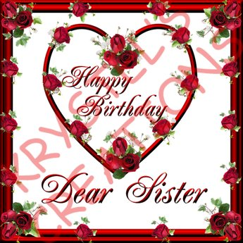 happy birthday my dear sister ; XSHBS19Front