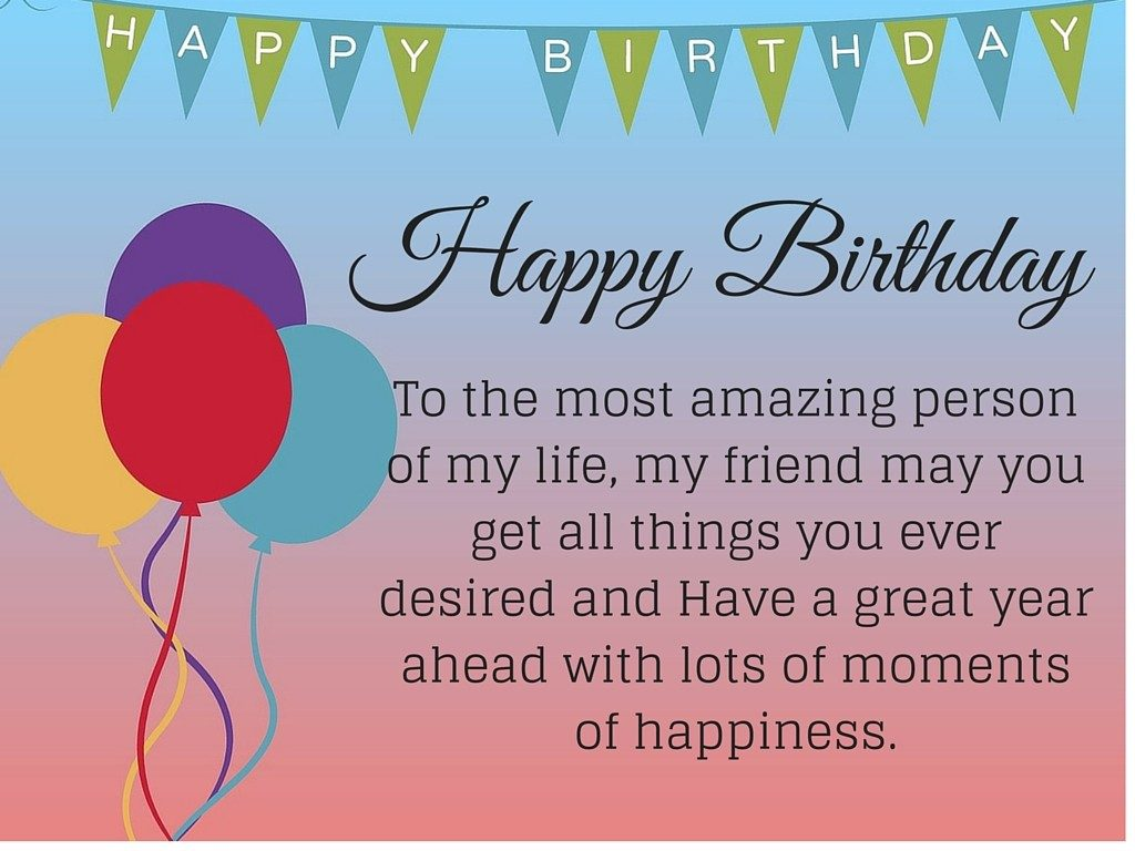 happy birthday my friend quotes ; Happy-Birthday-Quotes-for-friends-1-1024x768