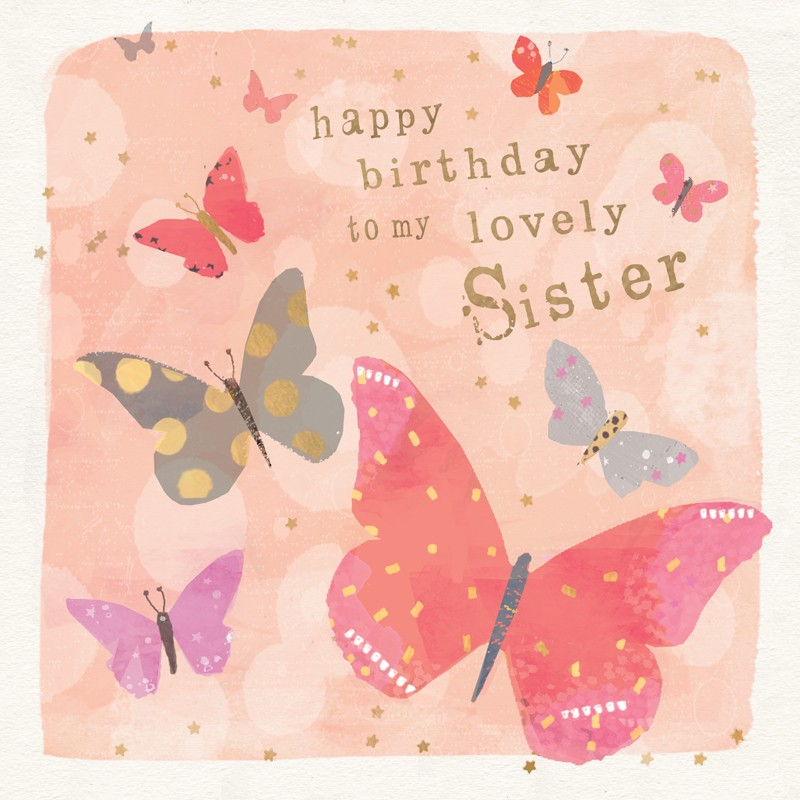 happy birthday my lovely sister ; 061b6a23c87db8504ed4ce0e10479725