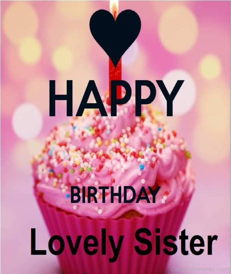 happy birthday my lovely sister ; Happy-Birthday-Lovely-Sister