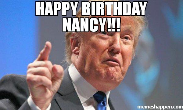 happy birthday nancy meme ; HAPPY-BIRTHDAY-NANCY--meme-45788