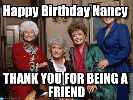 happy birthday nancy meme ; fz5r6r